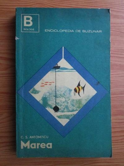 Anticariat: C. S. Antonescu - Marea