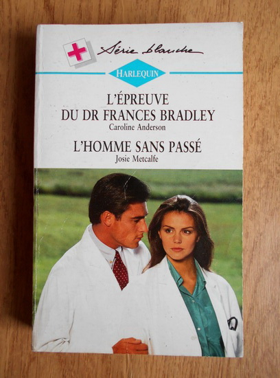 Anticariat: Caroline Anderson - L'epreuve de Dr Frances Bradley