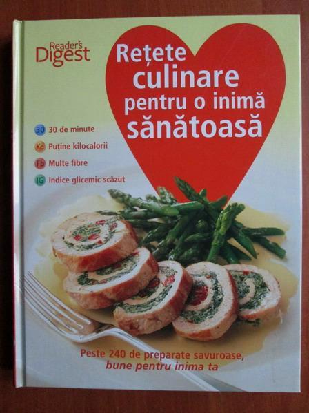 Anticariat: Catherine Saxelby - Retete culinare pentru o inima sanatoasa (Reader's Digest)