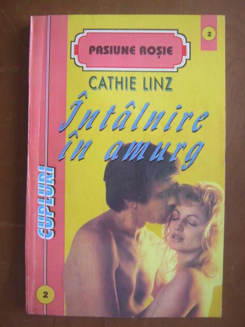 Anticariat: Cathie Linz - Intalnire in amurg