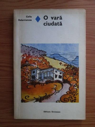 Anticariat: Cella Delavrancea - O vara ciudata