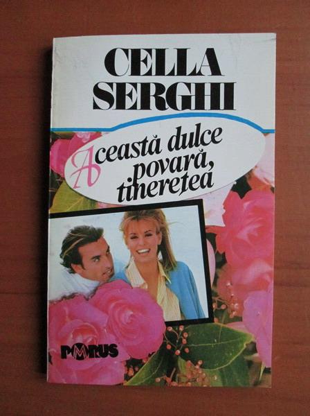 Anticariat: Cella Serghi - Aceasta dulce povara, tineretea