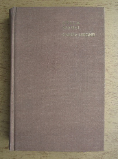 Anticariat: Cella Serghi - Cartea Mironei