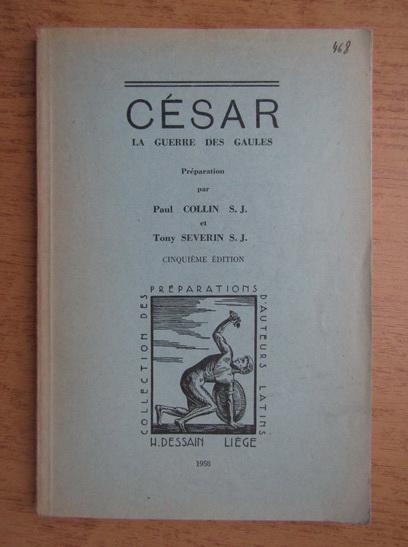 Anticariat: Cesar, la guerre des gaules