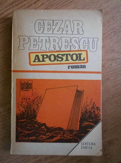 Anticariat: Cezar Petrescu - Apostol