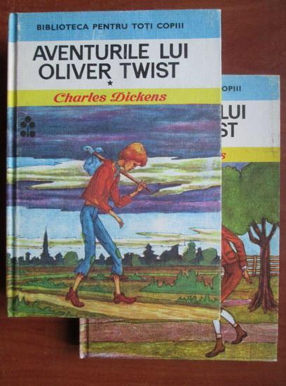 Anticariat: Charles Dickens - Aventurile lui Oliver Twist (2 volume)