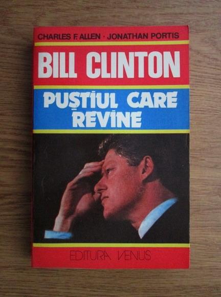 Anticariat: Charles F. Allen - Bill Clinton. Pustiul care revine