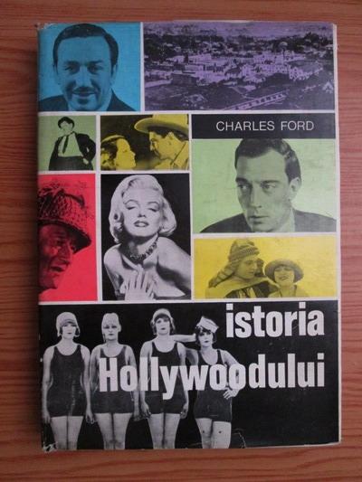 Anticariat: Charles Ford - Istoria Hollywoodului