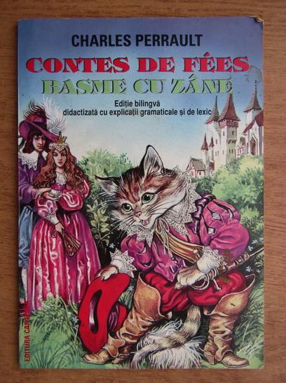 Anticariat: Charles Perrault - Basme cu zane (editie bilingva, romana-franceza)