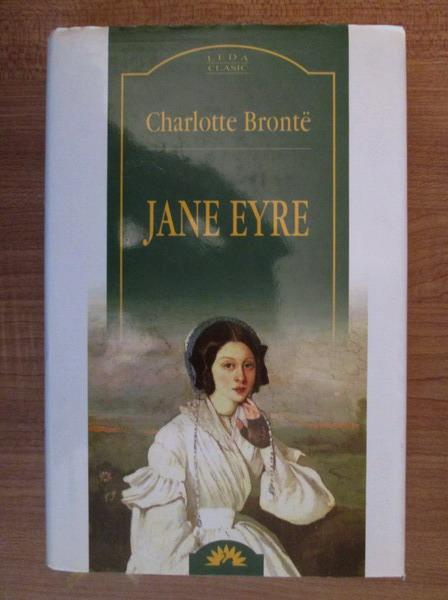 Anticariat: Charlotte Bronte - Jane Eyre (Leda Clasic)