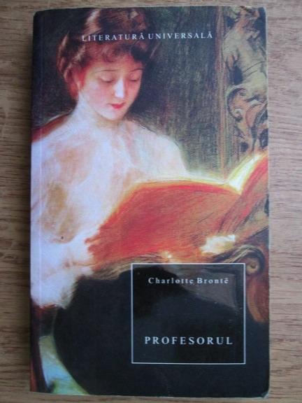Anticariat: Charlotte Bronte - Profesorul