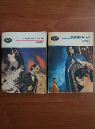 Anticariat: Charlotte Bronte - Shirley (2 volume)