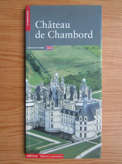 Anticariat: Chateau de Chambord