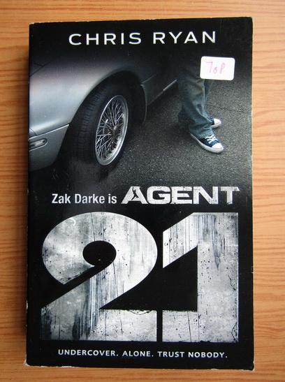 Anticariat: Chris Ryan - Agent 21