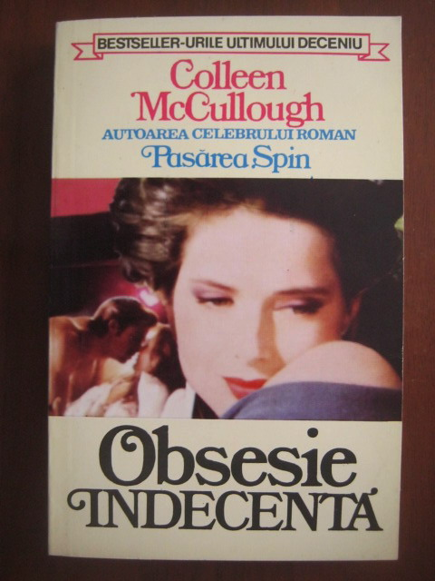 Anticariat: Colleen McCullough - Obsesie indecenta