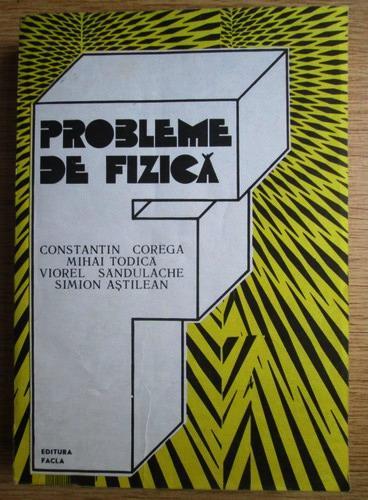 Anticariat: Constantin Corega - Probleme de fizica