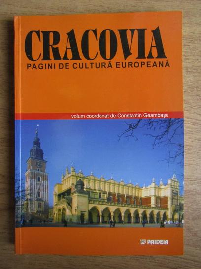 Anticariat: Constantin Geambasu - Cracovia. Pagini de cultura europeana