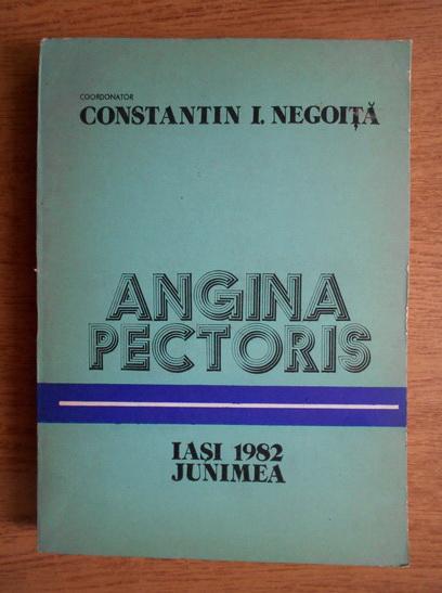 Anticariat: Constantin I. Negoita - Angina pectoris