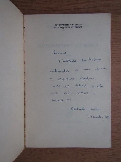 Anticariat: Constantin Mateescu - Autoportret cu basca (cu autograful autorului)