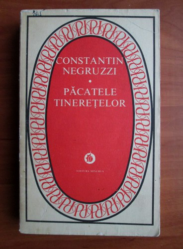 Anticariat: Constantin Negruzzi - Pacatele tineretelor