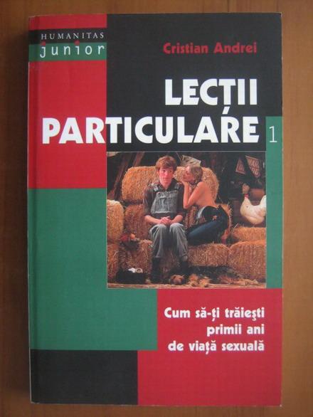 Anticariat: Cristian Andrei - Lectii particulare (volumul 1)