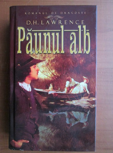 Anticariat: D. H. Lawrence - Paunul alb