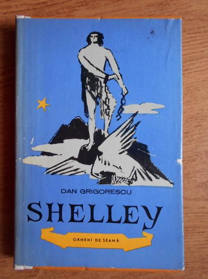Anticariat: Dan Grigorescu - Shelley