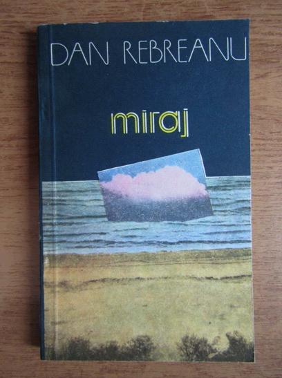 Anticariat: Dan Rebreanu - Miraj