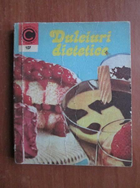 Anticariat: Dan Sdrobici - Dulciuri dietetice