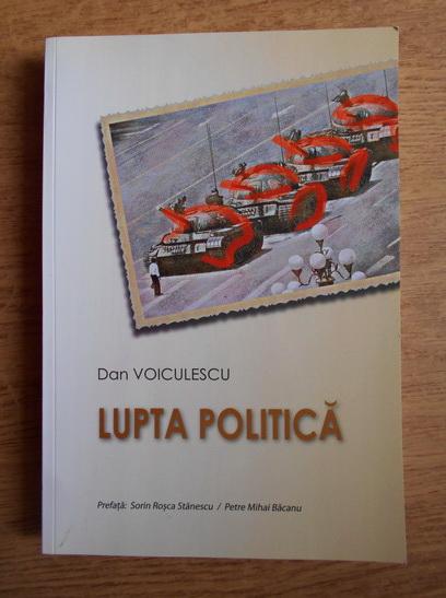 Anticariat: Dan Voiculescu - Lupta politica