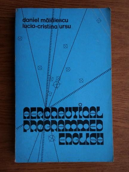 Anticariat: Daniel Malaiescu - Aeronautical programmed english