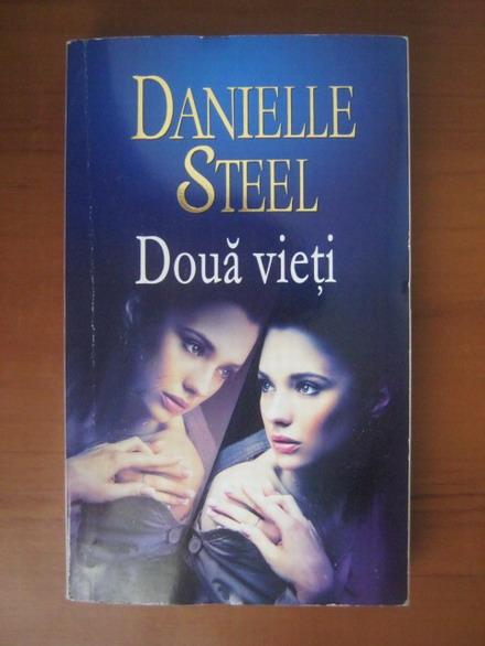 Anticariat: Danielle Steel - Doua vieti