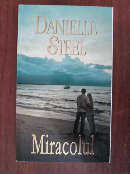 Anticariat: Danielle Steel - Miracolul