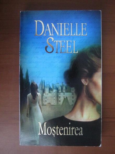 Anticariat: Danielle Steel - Mostenirea