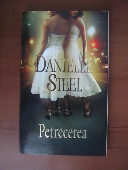 Anticariat: Danielle Steel - Petrecerea
