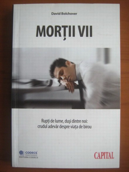 Anticariat: David Bolchover - Mortii vii