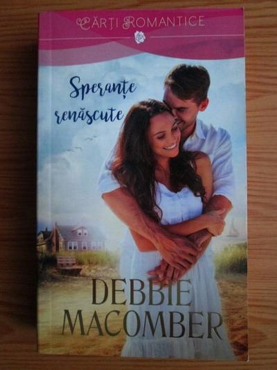 Anticariat: Debbie Macomber - Sperante renascute