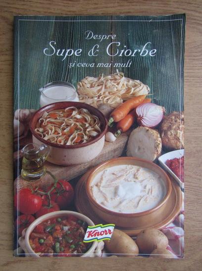Anticariat: Despre supe si ciorbe si ceva mai mult