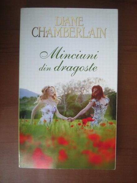 Anticariat: Diane Chamberlain - Minciuni din dragoste