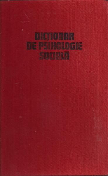 Anticariat: Dictionar de psihologie sociala