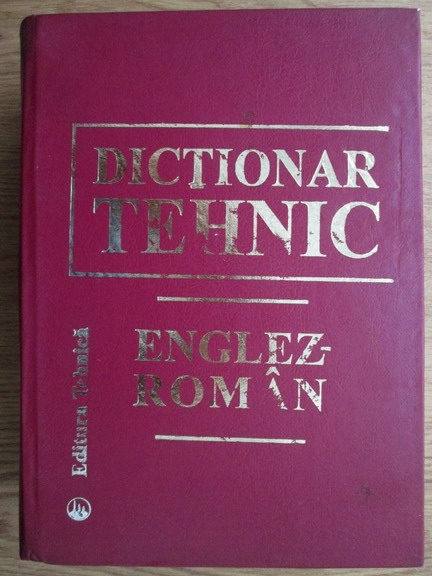Anticariat: Dictionar tehnic englez-roman
