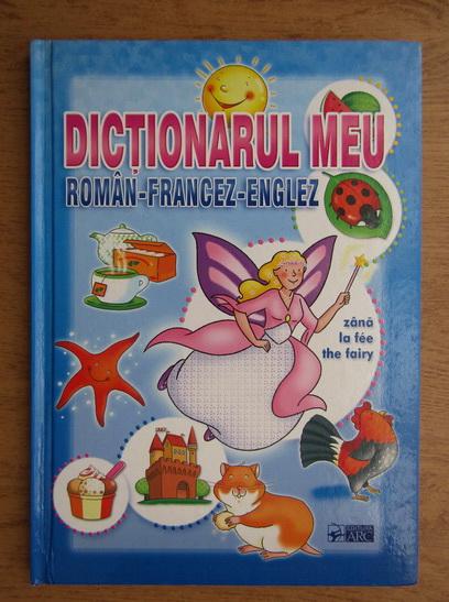 Anticariat: Dictionarul meu roman-francez-englez