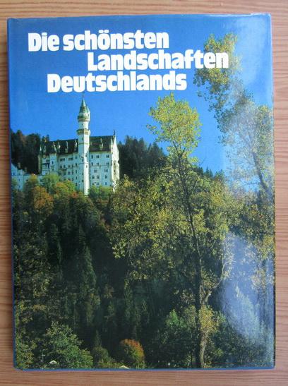 Anticariat: Die schonsten Landschaften Deutschlands