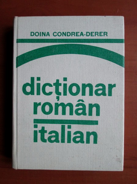 Anticariat: Doina Condrea Derer - Dictionar Roman-Italian