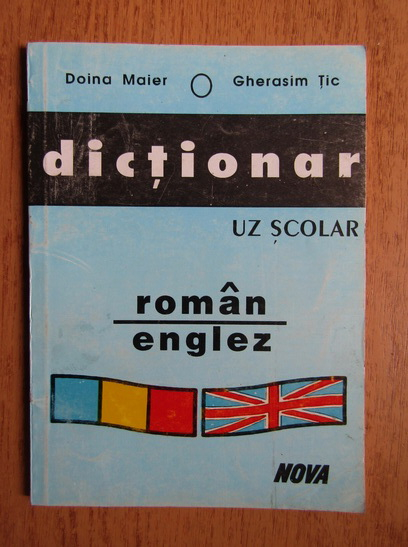 Anticariat: Doina Maier, Gherasim Tic - Dictionar roman-englez, uz scolar