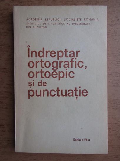 Anticariat: Doina Popescu - Indreptar ortografic, ortoepic si de punctuatie