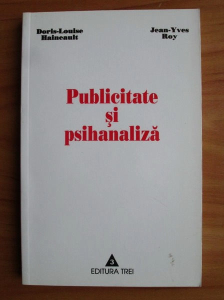 Anticariat: Doris-Louise Haineault - Publicitate si psihanaliza