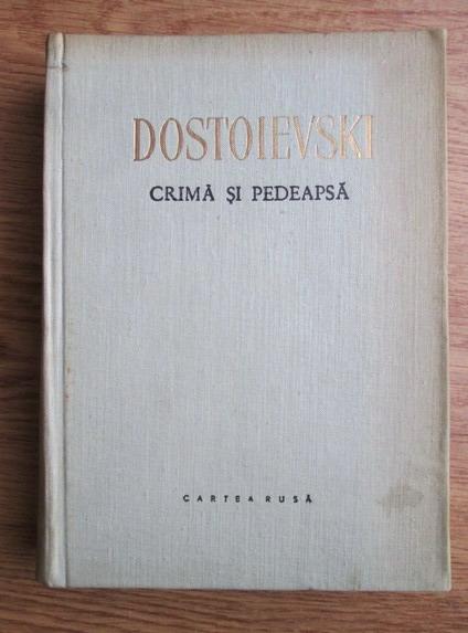 Anticariat: Dostoievski - Crima si pedeapsa (cu ilustratii de Aurel Stoicescu)