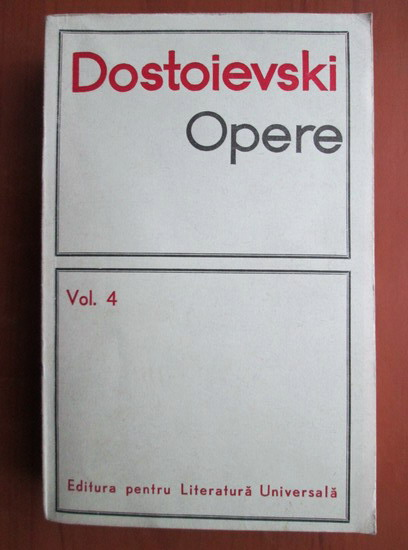 Anticariat: Dostoievski - Opere (volumul 4)
