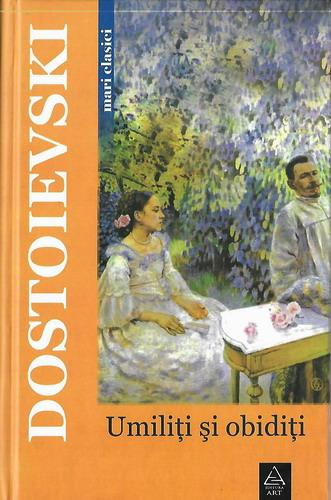 Anticariat: Dostoievski - Umiliti si obiditi